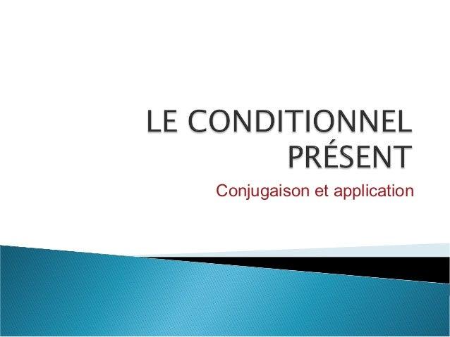 Conjugaison et application