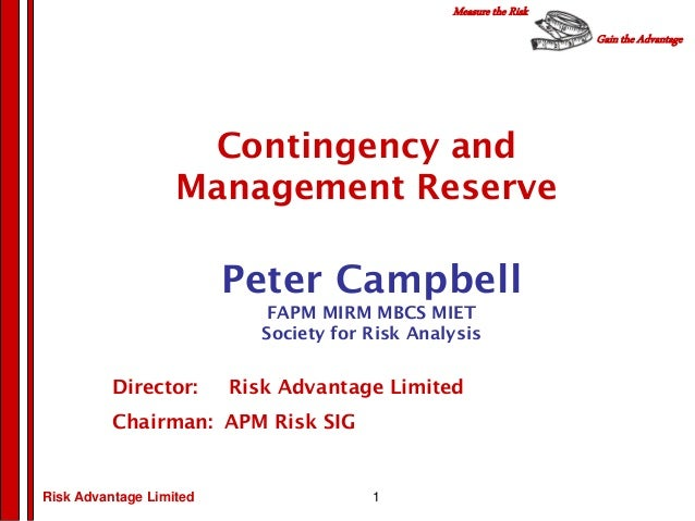 Gain the AdvantageMeasure the RiskRisk Advantage LimitedPeter CampbellFAPM MIRM MBCS MIETSociety for Risk AnalysisDirector...