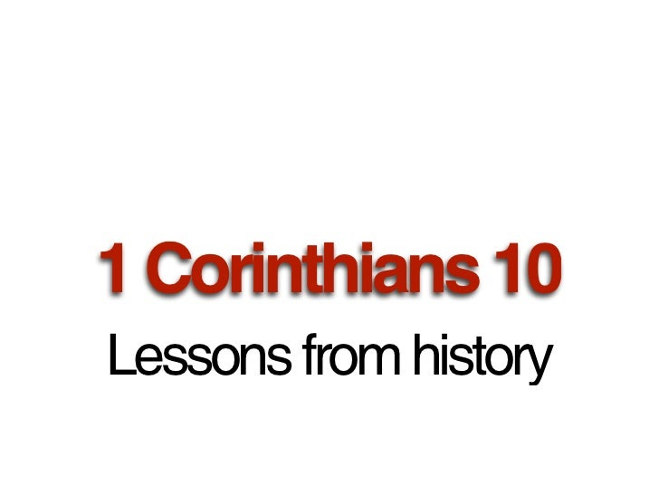 1 Corinthians 10Lessons from history