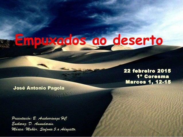 Presentación: B. Areskurrinaga HC Euskaraz: D. Amundarain. Música: Mahler, Sinfonia 5.a Adagietto.. 22 febreiro 2015 1º Co...