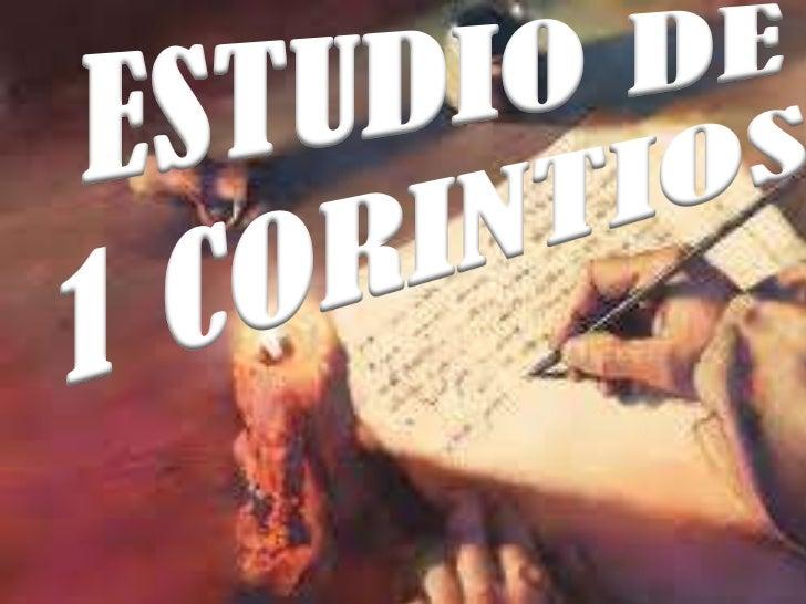 Estudio de               1 Corintios CAPITULO SIETE.1. , ¿De que cosas le habían escrito los corintios a    Pablo? De la r...