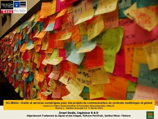 ICL3B02a : Outils et services numériques pour des projets de communication en contexte multilingue et global Licence 3, Fi...