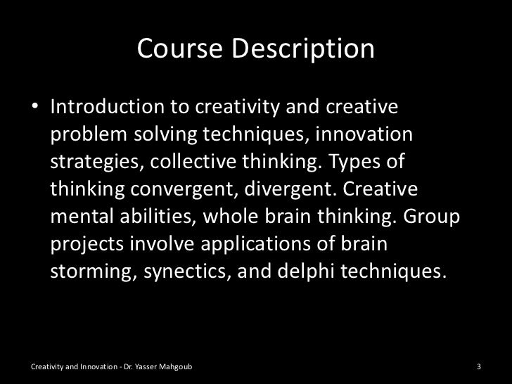 creativity and innovation essay 1 Free essay: innovation is defined as creativity and innovation 4159 words 11 innovation there is no specific definition for innovation as such.