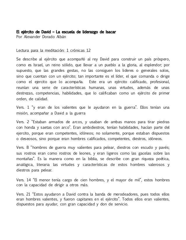 El ejército de David – La escuela de liderazgo de IsacarPor Alexander Dorado AlbánLectura para la meditación: 1 crónicas 1...