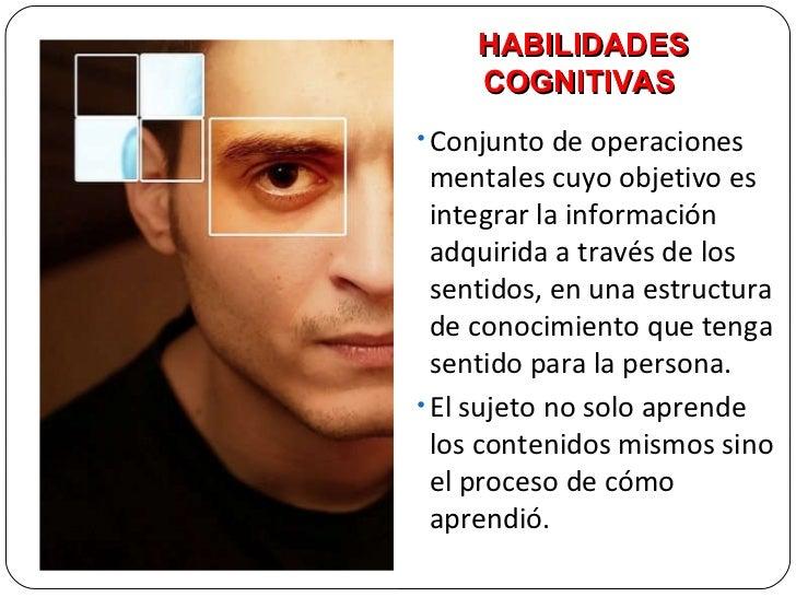 <ul><li>Conjunto de operaciones mentales cuyo objetivo es integrar la información adquirida a través de los sentidos, en u...
