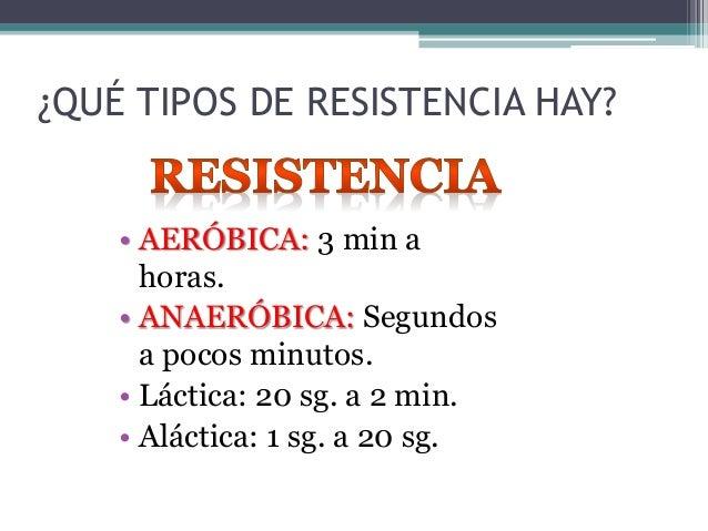 RESUSTENCIA ANAERÓBICA • Anaeróbic0 significa 'sin oxígeno' • Tipos de resistencia anaeróbica: • Anaeróbica aláctica – men...