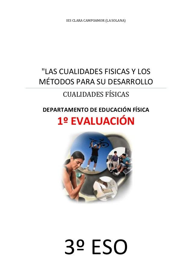 """IES CLARA CAMPOAMOR (LA SOLANA)  """"LAS CUALIDADES FISICAS Y LOS MÉTODOS PARA SU DESARROLLO CUALIDADES FÍSICAS DEPARTAMENTO ..."""