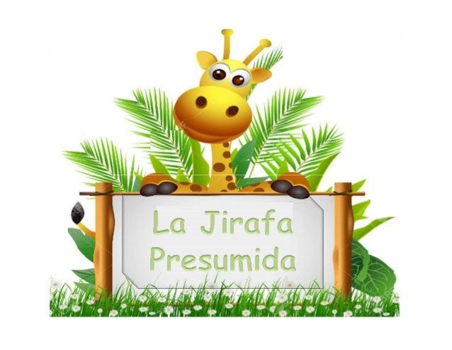 En cierta ocasión...cuando los animales hablaban… en un lugar del bosque, la jirafa planeó una carrera para el 4 de octubr...