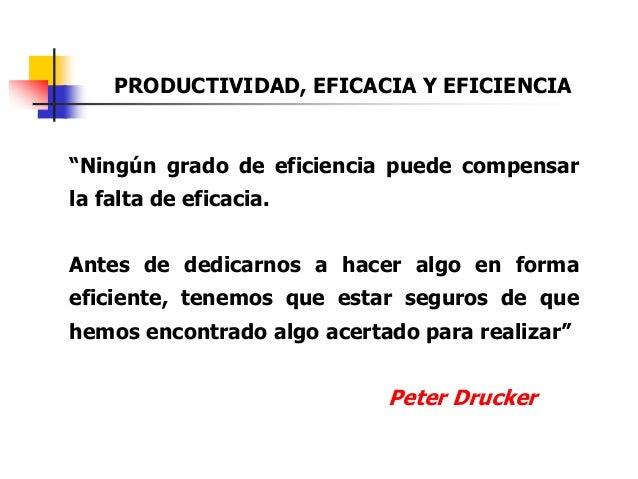 Ing. Ind. Leonardo Silva Franco124 Calidad vs. Productividad  Como vemos la relación calidad y productividad?  Rivales? ...