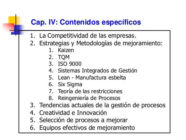 Ing. Leonardo Silva Franco Mejoramiento de procesos OBJETIVO: •Mejorar la calidad, la productividad y la adaptabilidad del...