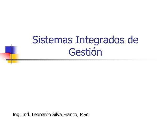 Ing. Ind. Leonardo Silva Franco, MSPP 168 ISO 9000  Serie de Normas de la Organización Internacional de Normalización, re...