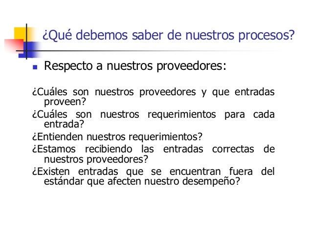  Respecto a nuestros proveedores: ¿Cuáles son nuestros proveedores y que entradas proveen? ¿Cuáles son nuestros requerimi...
