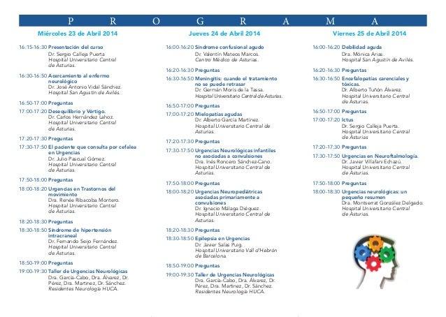P  R  Miércoles 23 de Abril 2014 16:15-16:30Presentación del curso Dr. Sergio Calleja Puerta Hospital Universitario Centr...