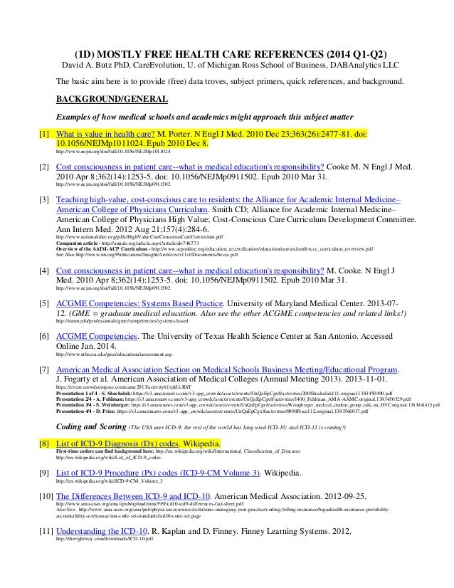 (1D) MOSTLY FREE HEALTH CARE REFERENCES (2014 Q1-Q2) David A. Butz PhD, CareEvolution, U. of Michigan Ross School of Busin...