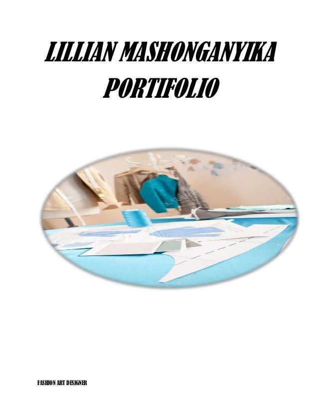 FASHION ART DESIGNER LILLIAN MASHONGANYIKA PORTIFOLIO