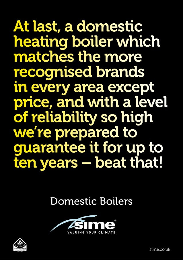 Domestic Boilers sime.co.uk At last, a domestic heating boiler which matches the more recognised brands in every area exce...