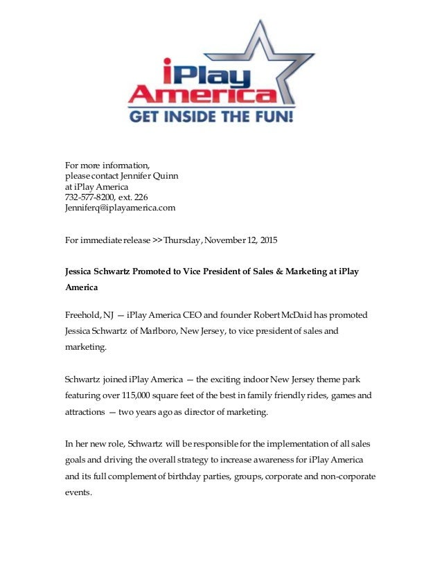 For more information, please contact Jennifer Quinn at iPlay America 732-577-8200, ext. 226 Jenniferq@iplayamerica.com For...