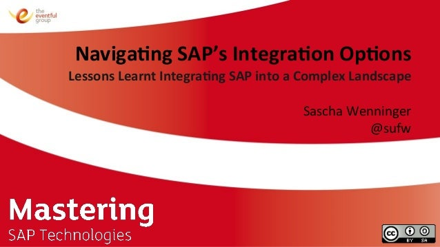 Navigating SAP's Integration Options (Mastering SAP Technologies 2013) Slide 2