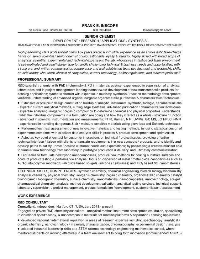 FRANK E. INSCORE 53 Lufkin Lane, Bristol CT 06010 860.899.4943 Feinscore@  ...  Analytical Chemist Resume