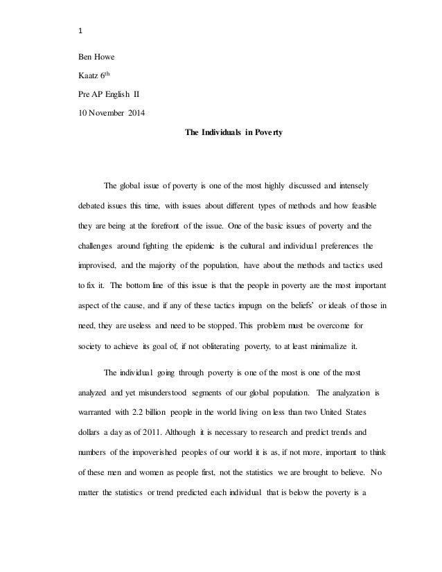 poverty essay 1 ben howe kaatz 6th pre ap english ii 10 2014 the individuals in poverty