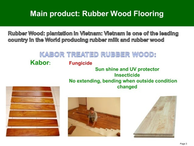 Page 3 Main Product: Rubber Wood Flooring ...