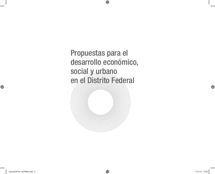 Propuestas para el                                  desarrollo económico,                                  social y urbano...