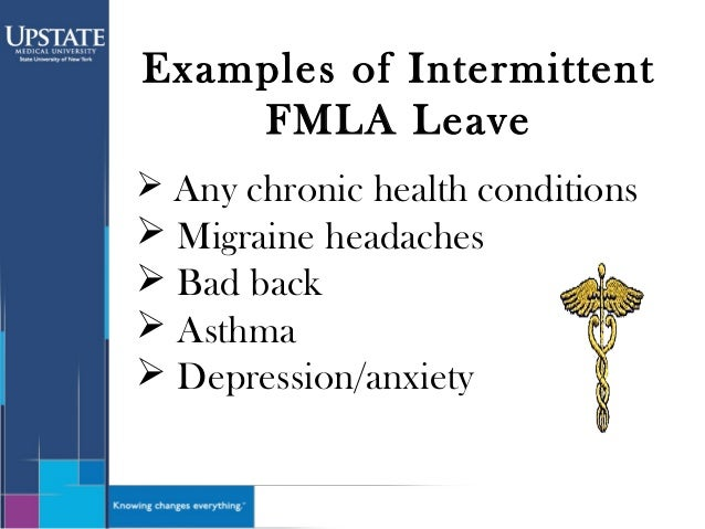 fmla intermittent leave Intermittent fmla leave has rapidly become the no 1 nightmare for supervisors  everywhere a top employment lawyer offers a multi-step.