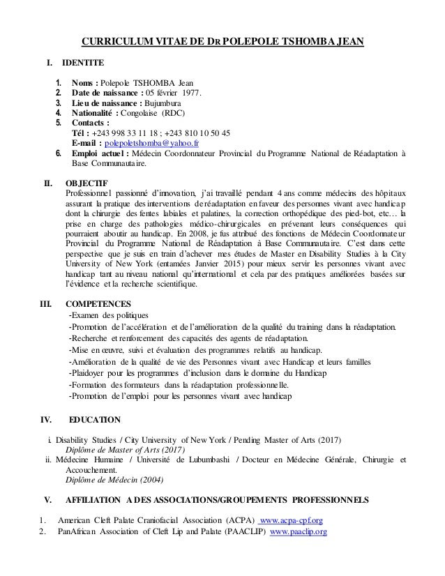 CURRICULUM VITAE DE DR POLEPOLE TSHOMBA JEAN I. IDENTITE 1. Noms : Polepole TSHOMBA Jean 2. Date de naissance : 05 février...