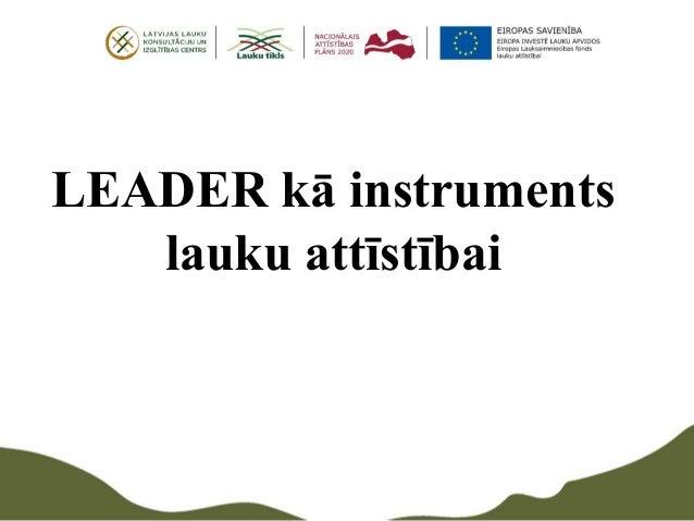 LEADER kā instruments lauku attīstībai