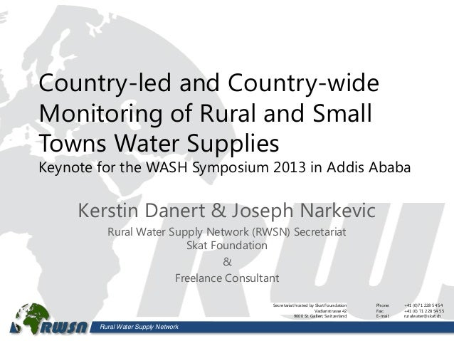 Rural Water Supply NetworkCountry-led and Country-wideMonitoring of Rural and SmallTowns Water SuppliesKeynote for the WAS...