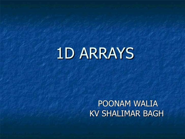 1D ARRAYS POONAM WALIA KV SHALIMAR BAGH