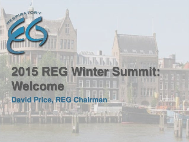 David Price, REG Chairman 2015 REG Winter Summit: Welcome