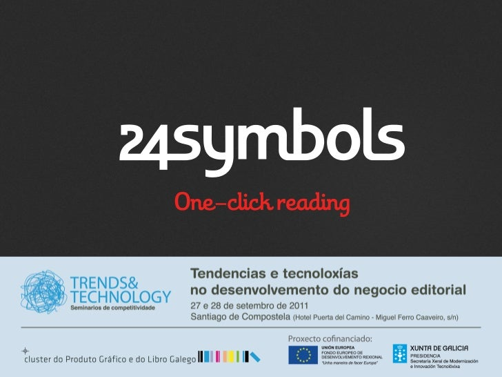 24symbols is a platform to readdigital books on the Internet  24s = cloud + social + freemium