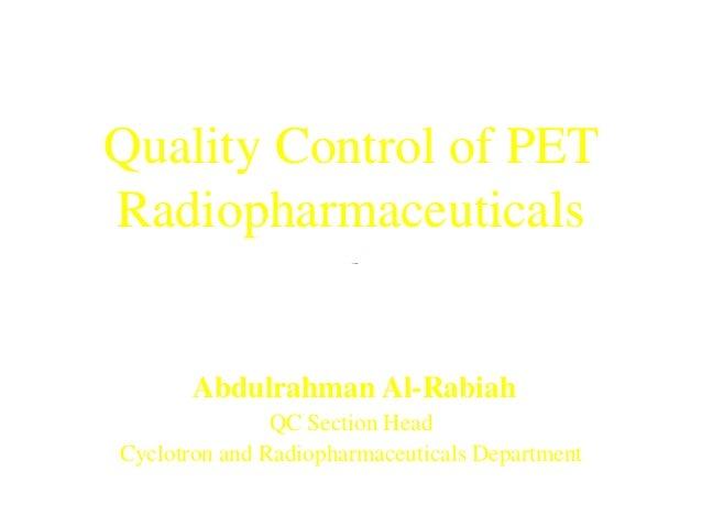 PET - QC of PET Radiopharmaceuticals