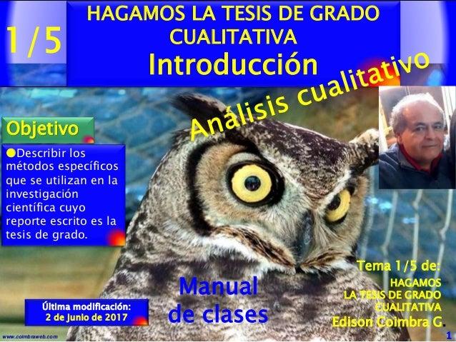 1/5 1www.coimbraweb.com Edison Coimbra G. Manual de clases Última modificación: 2 de junio de 2017 Tema 1/5 de: HAGAMOS LA...