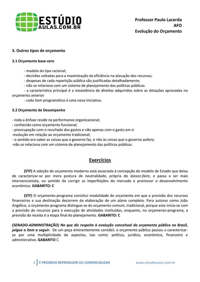 Professor Paulo Lacerda  AFO  Evolução do Orçamento  2 É PROIBIDO REPRODUZIR OU COMERCIALIZAR www.estudioaulas.com.br  3. ...