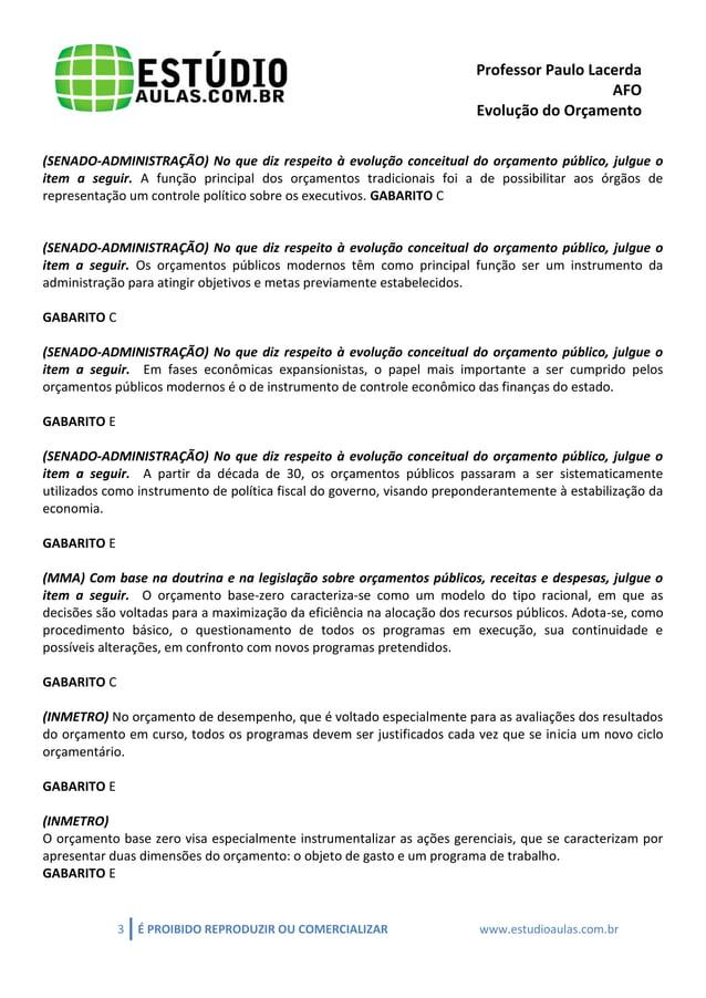 Professor Paulo Lacerda  AFO  Evolução do Orçamento  3 É PROIBIDO REPRODUZIR OU COMERCIALIZAR www.estudioaulas.com.br  (SE...