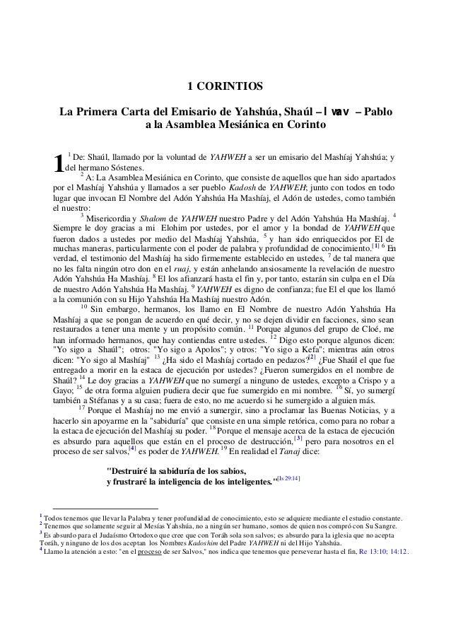 1 CORINTIOS La Primera Carta del Emisario de Yahshúa, Shaúl – l wav – Pablo a la Asamblea Mesiánica en Corinto 1 De: Shaúl...
