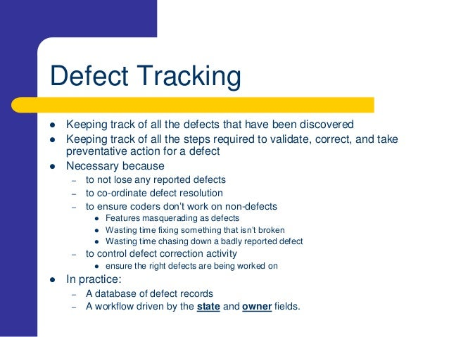 defect tracking and management