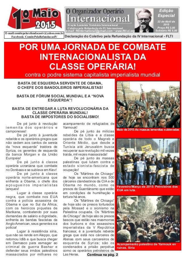 POR UMA JORNADA DE COMBATE INTERNACIONALISTA DA CLASSE OPERÁRIA! contra o podre sistema capitalista imperialista mundial B...