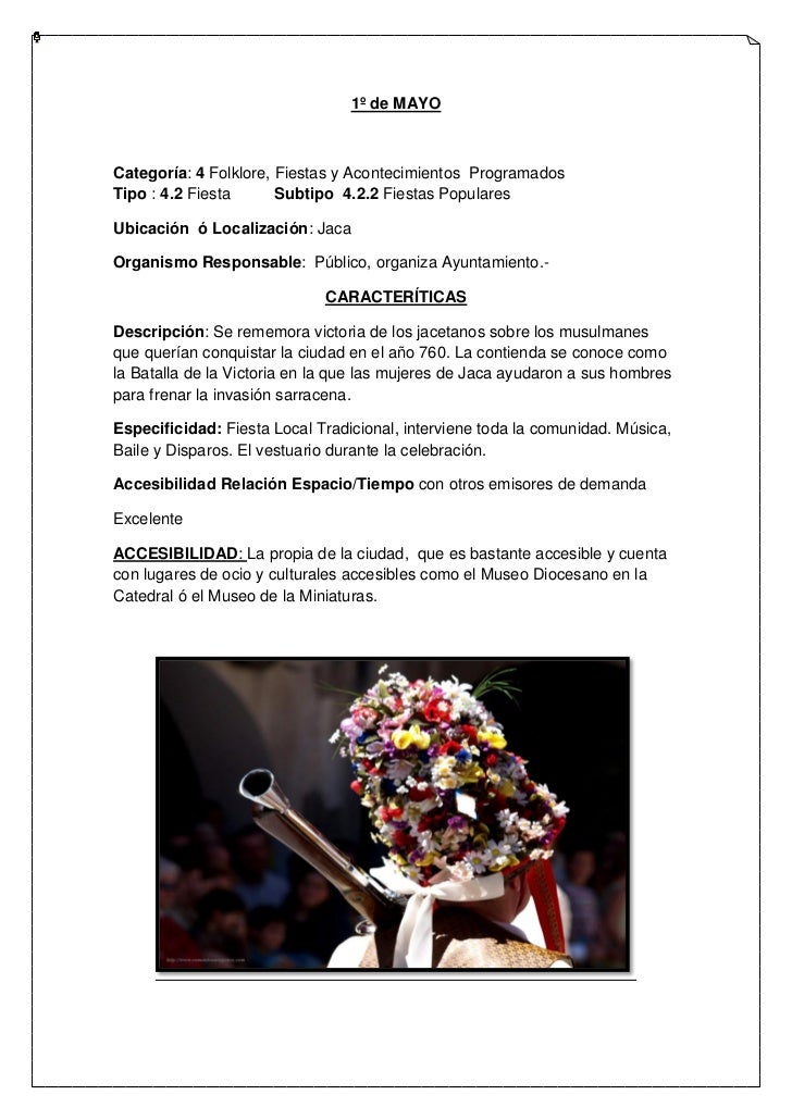 1º de MAYOCategoría: 4 Folklore, Fiestas y Acontecimientos ProgramadosTipo : 4.2 Fiesta      Subtipo 4.2.2 Fiestas Popular...