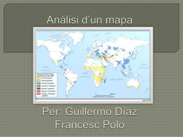 Identificació: ens trobem davant d'un mapamundi que ens indica quins tipus de desastres poden succeir i en quines zones el...