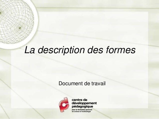 La description des formes       Document de travail