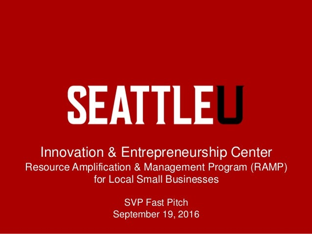 Innovation & Entrepreneurship Center Resource Amplification & Management Program (RAMP) for Local Small Businesses SVP Fas...