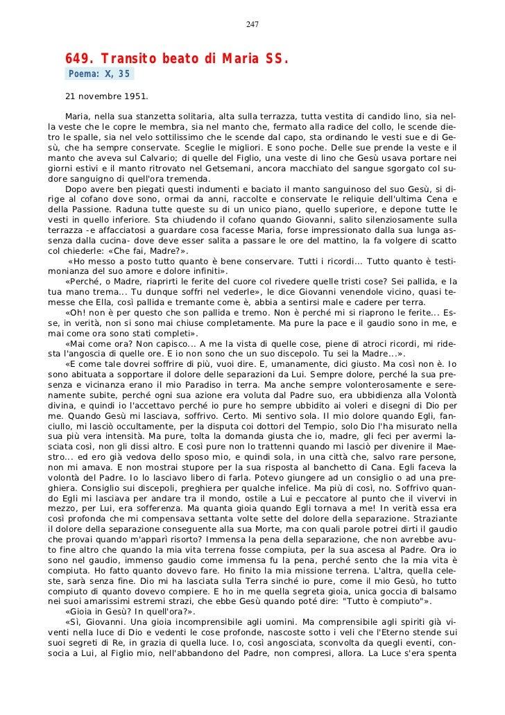 247    649. Transito beato di Maria SS.     Poema: X, 35    21 novembre 1951.     Maria, nella sua stanzetta solitaria, al...