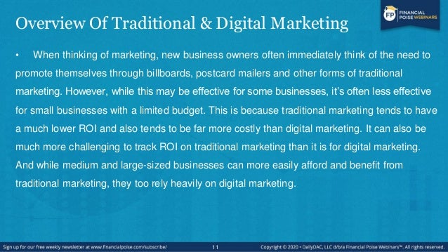 Overview Of Traditional & Digital Marketing • When thinking of marketing, new business owners often immediately think of t...