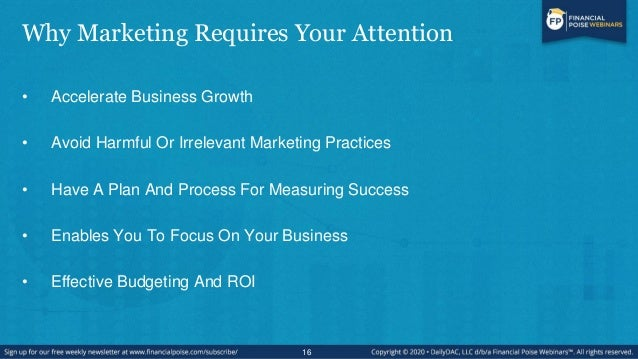 Why Marketing Requires Your Attention • Accelerate Business Growth • Avoid Harmful Or Irrelevant Marketing Practices • Hav...