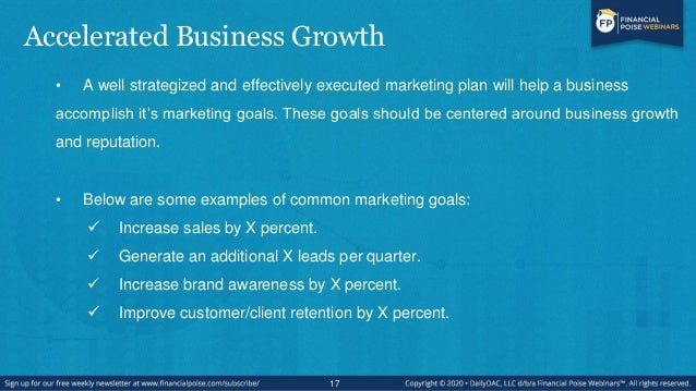 Accelerated Business Growth • A well strategized and effectively executed marketing plan will help a business accomplish i...