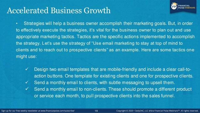 Accelerated Business Growth • Strategies will help a business owner accomplish their marketing goals. But, in order to eff...