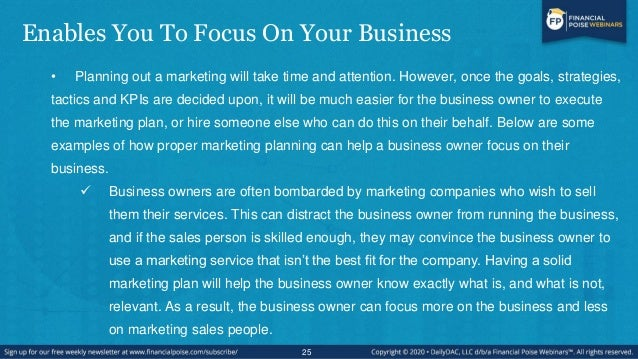 Enables You To Focus On Your Business • Planning out a marketing will take time and attention. However, once the goals, st...